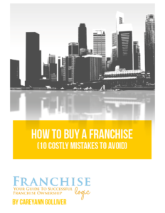 How to Buy a Franchise 10 Costly Mistakes to Avoid eBook by Franchise Logic
